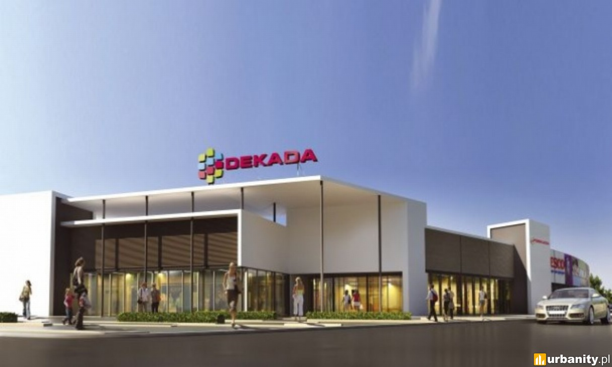 Rusza Centrum handlowe Dekada Sieradz