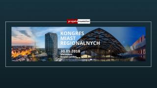 Kongres Miast Regionalnych w Warszawie